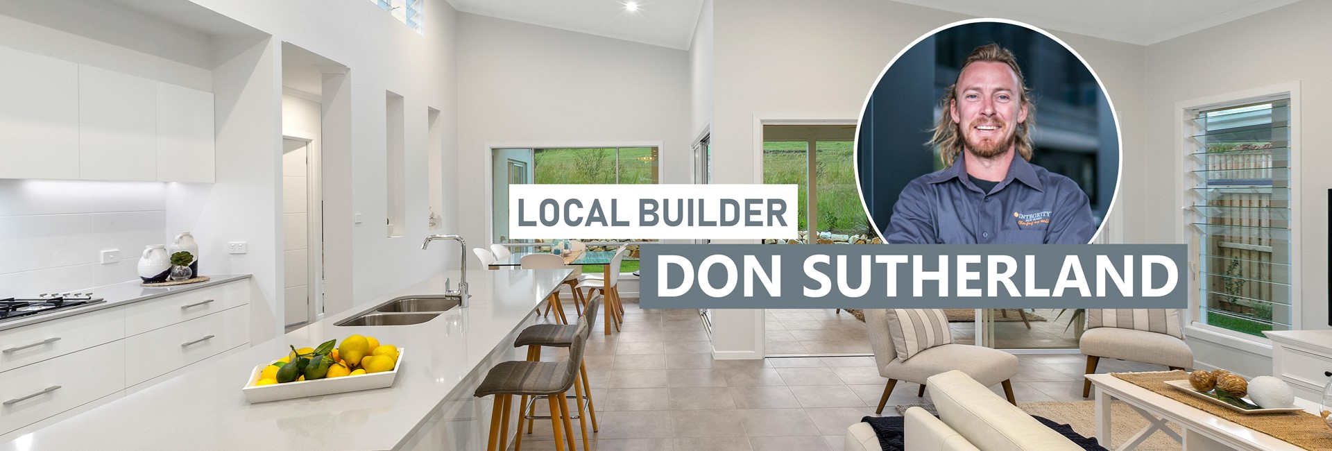 Local new home builder central coast, newcastle region Don Sutherland. Integrity New Homes Central Coast.